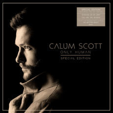 CALUM SCOTT  ONLY HUMAN  Special Edition